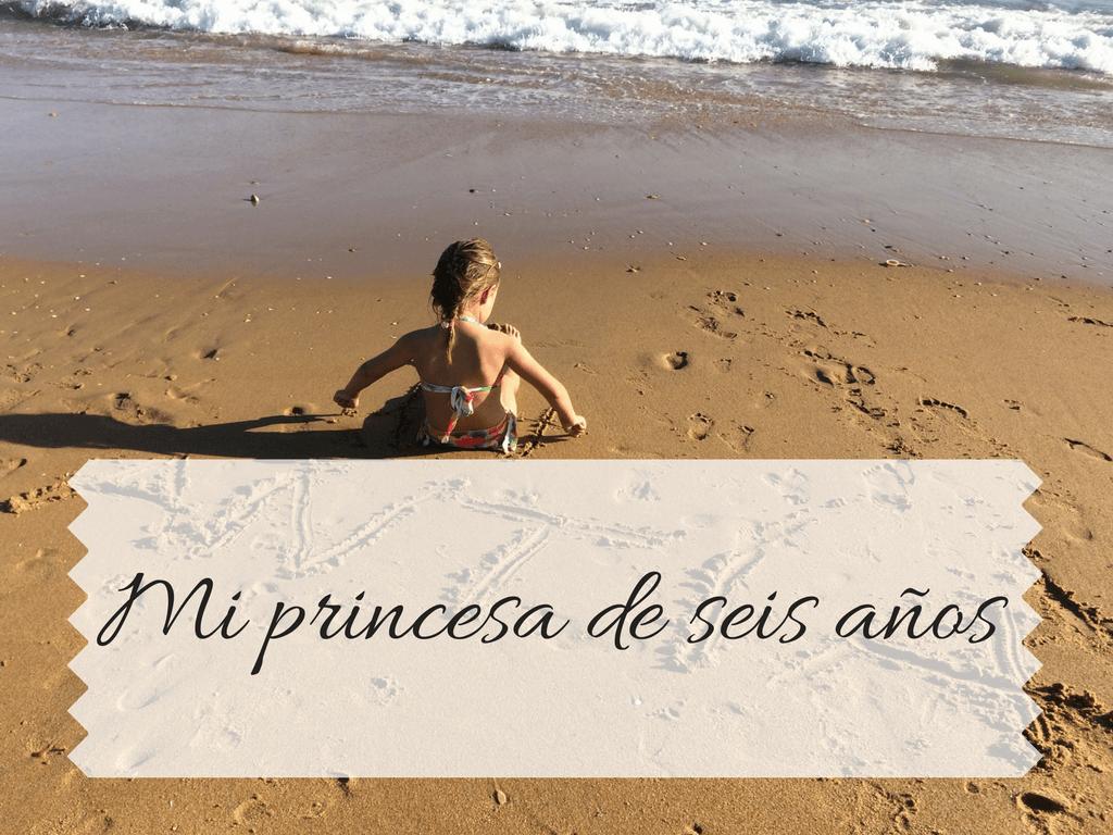 mi princesa de seis años