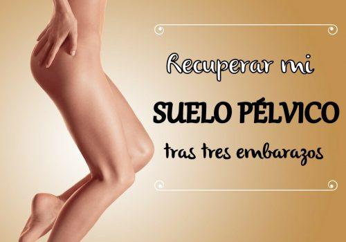 recuperacion del suelo pelvico