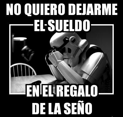 photo meme-stormtrooper-regalosentildeo 1_zps0nerxdj9.jpg