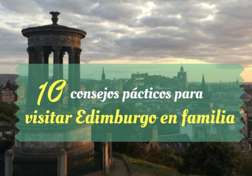 isitar Edimburgo en familia