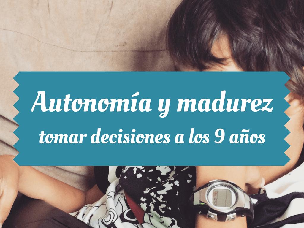 autonomía y madurez de los hijos