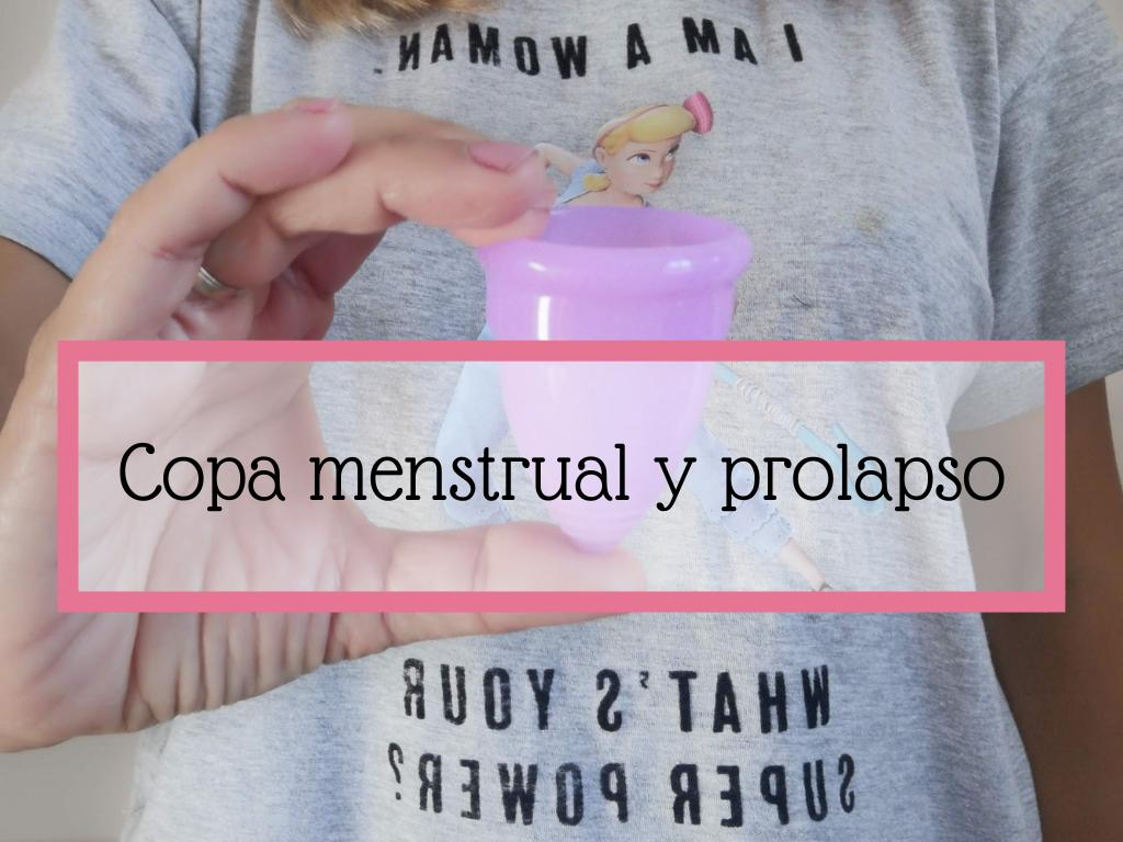 copa menstrual y prolapso